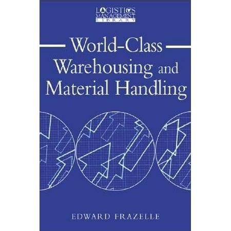 Material Handling Stacker (World-Class Warehousing and Material Handling)