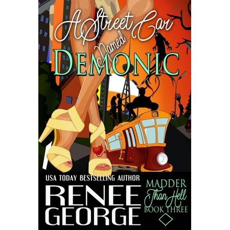 A Streetcar Named Demonic - eBook ()