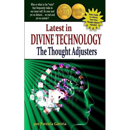 Latest In Divine Technology  The Thought Adjusters   Discover The Amazing Inner   Voice   That Connect Us With The Creators Energy  Allowing Our Spir