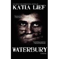 Waterbury : A Crime Novel