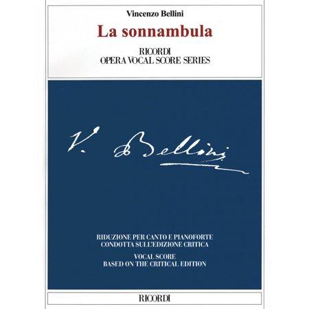 Ricordi La Sonnambula  Critical Edition Vocal Score  Opera Series Softcover  By Vincenzo Bellini