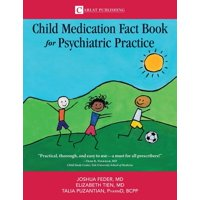 Child Medication Fact Book: The Child Medication Fact Book for Psychiatric Practice (Paperback)