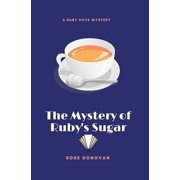 Ruby Dove Mysteries: The Mystery of Ruby's Sugar (Large Print) (Paperback)(Large Print)