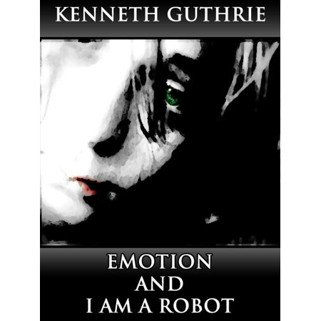 Emotion and I Am A Robot (Combined Story Pack) - eBook (Am Basketball Robot)