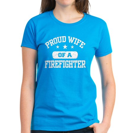 CafePress - Proud Wife Of A Firefighter - Women s Dark T-Shirt ... 1e9fdfeb1