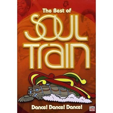 The Best of Soul Train: Dance! Dance! Dance! (Time Life The Best Of Soul Train)