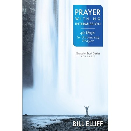 Prayer with No Intermission : 40 Days to Unceasing Prayer - Prayer For Halloween Day