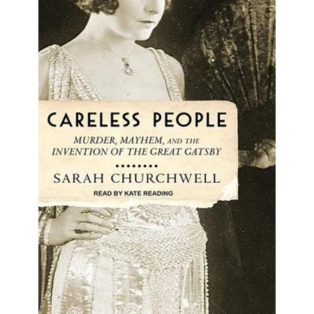 Careless People: Murder, Mayhem, and the Invention of the Great - Great Gatsby Themed Outfits