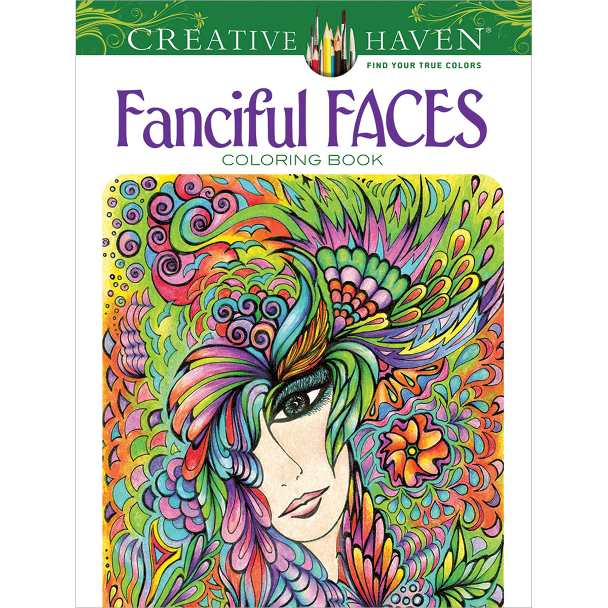 Dover Publications-Creative Haven: Fanciful Faces