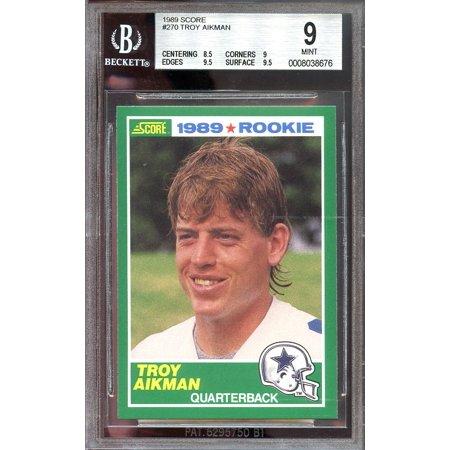 1989 Score 270 Troy Aikman Dallas Cowboys Rookie Card Bgs 9 85 9 95 95