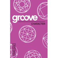 Groove: Groove: Character Student Journal (Paperback)
