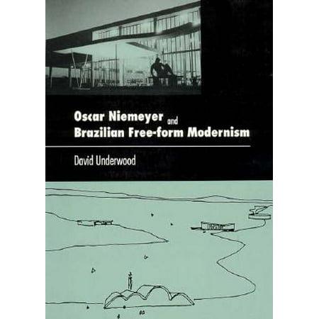 Oscar Niemeyer and Brazilian Free-Form Modernism (Oscar Levant The Lowest Form Of Humor)