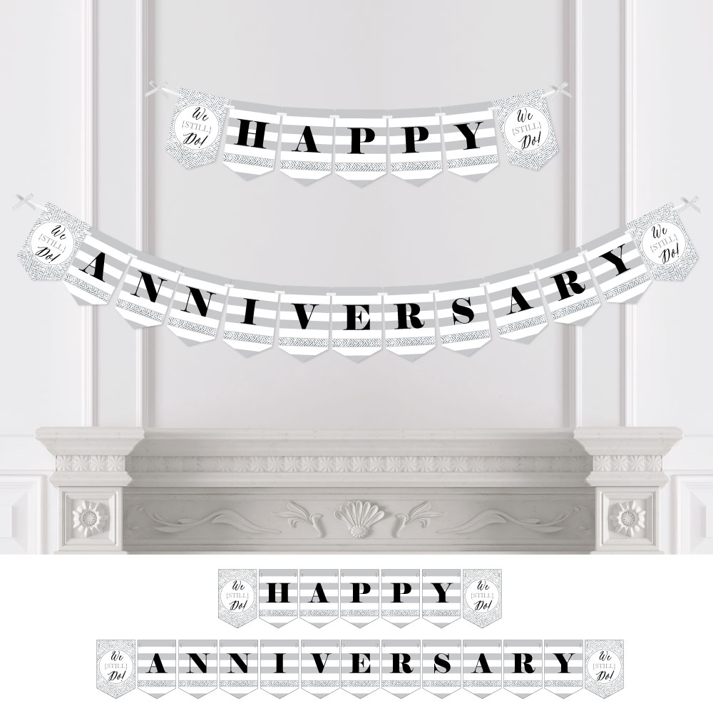 We Still Do - Wedding Anniversary Party Bunting Banner - Silver Party Decorations - Happy Anniversary
