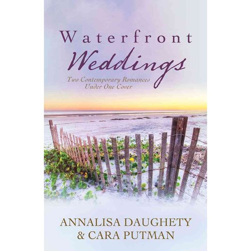 Waterfront Weddings: Two-In-One Collection