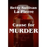 Cause for Murder - eBook