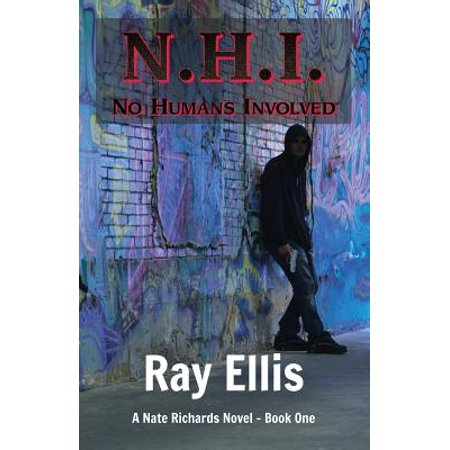 N.H.I. (No Humans Involved) - 2nd Edition : A Nate Richards Novel - Book - Curtis Richards Halloween Book