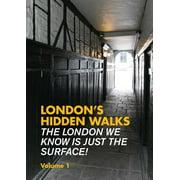 London's Hidden Walks Volume 1 - Paperback