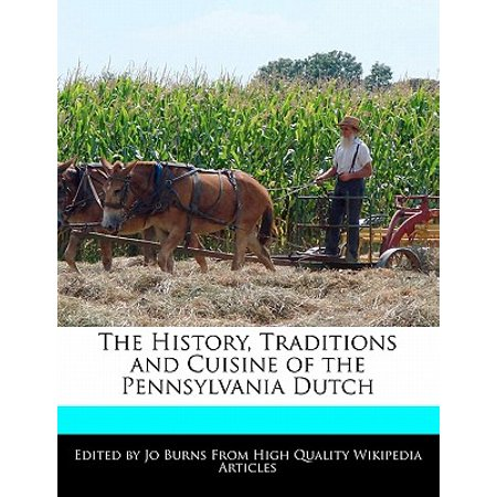The History, Traditions and Cuisine of the Pennsylvania Dutch - Holland Halloween Traditions
