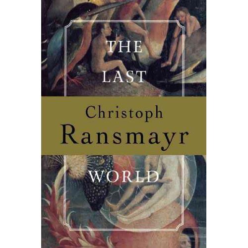 The Last World: A Novel
