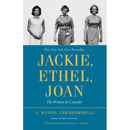 Jackie, Ethel, Joan : Women of Camelot (Joan As Police Woman The Deep Field)