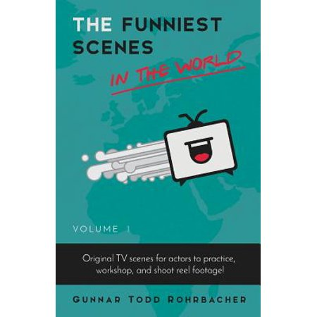 Volume 1: The Funniest Scenes in the World (Paperback) (Funniest Halloween One Liners)