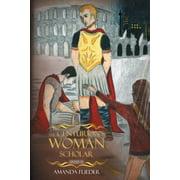 The Centurion's Woman (Paperback)
