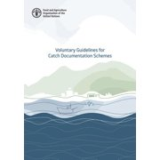 Voluntary Guidelines for Catch Documentation Schemes