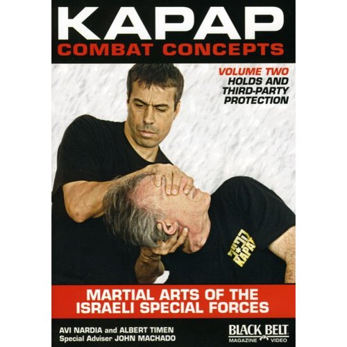 Kapap Combat Concepts, Vol.2: Martial Arts Of The Israeli Special Forces - Holds And Third-Party Protection