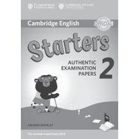 Cambridge English Young Learners 2 for Revised Exam from 2018 Starters Answer Booklet : Authentic Examination Papers