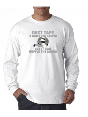 677fa4747416 Product Image 717 - Unisex Long-Sleeve T-Shirt Duct Tape Can't Fix Stupid.  New Way