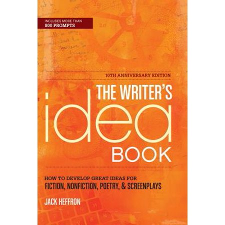 The Writer's Idea Book 10th Anniversary Edition - eBook - Aniversary Ideas