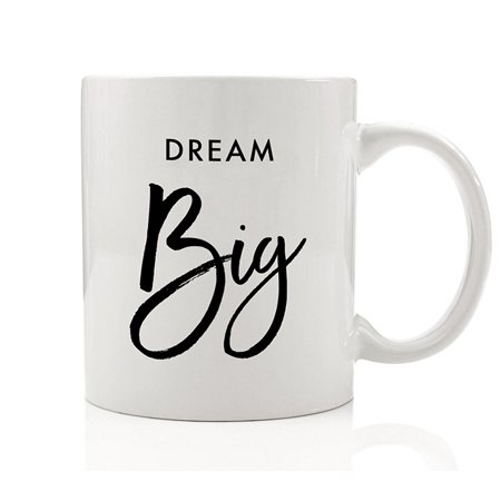 Dream Big Mug Grad Gift Idea for Her Adventure Awaits Graduation College High School University Graduate 11oz Ceramic Tea or Coffee Cup by Digibuddha DM0055](Graduation Ideas For High School)