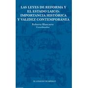 Las leyes de Reforma y el estado laico: - eBook