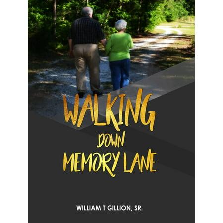 Walking Down Memory Lane - eBook