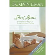 Sheet Music : Uncovering the Secrets of Sexual Intimacy in Marriage