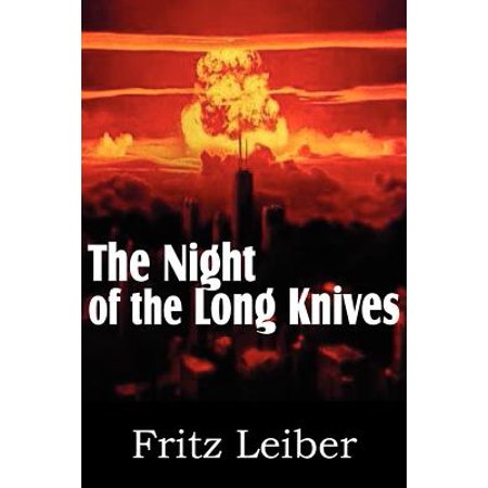 The Night of the Long Knives by