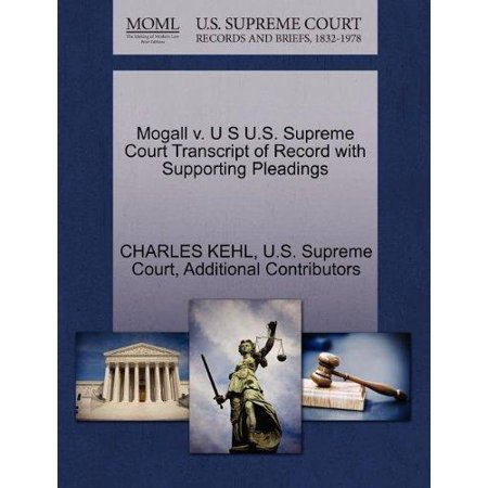 Mogall V. U S U.S. Supreme Court Transcript of Record with Supporting Pleadings - image 1 of 1