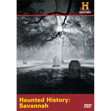 Haunted History: Savannah (DVD) - History Channel Haunted History Halloween Dvd