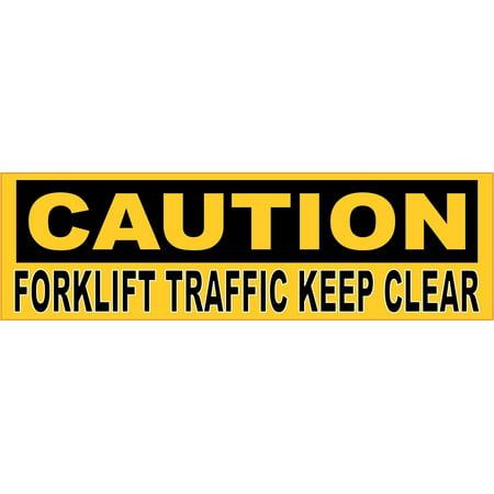 10x3 Caution Forklift Traffic Keep Clear Sticker Car Truck Vehicle Bumper Decal