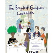 The Bergdorf Goodman Cookbook (Hardcover)