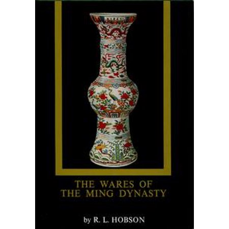 Ming Dynasty Antiques - The Wares of the Ming Dynasty - eBook