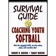 Survival Guide for Coaching Youth Softball - eBook