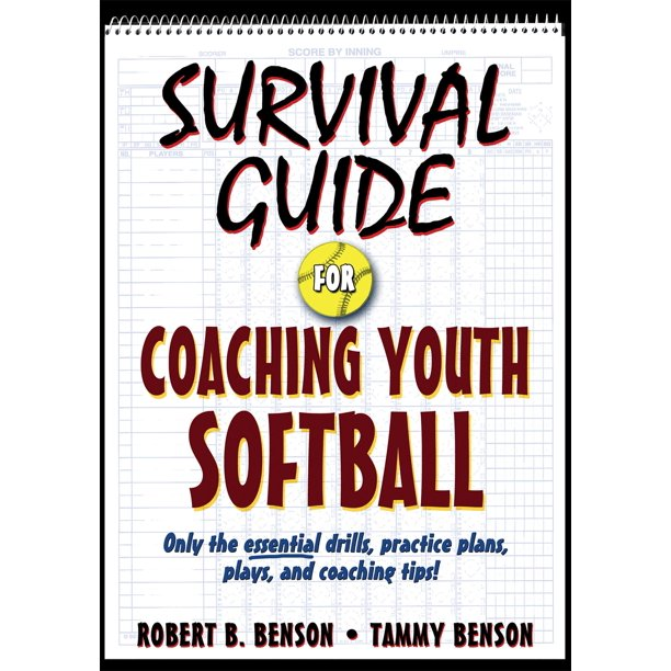 Survival Guide for Coaching Youth Sports: Survival Guide for Coaching Youth Softball (Paperback)