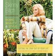 Skinny Bitch: Home, Beauty & Style - eBook