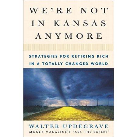 We're Not In Kansas Anymore - eBook