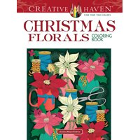 Adult Coloring: Creative Haven Christmas Florals Coloring Book (Paperback)