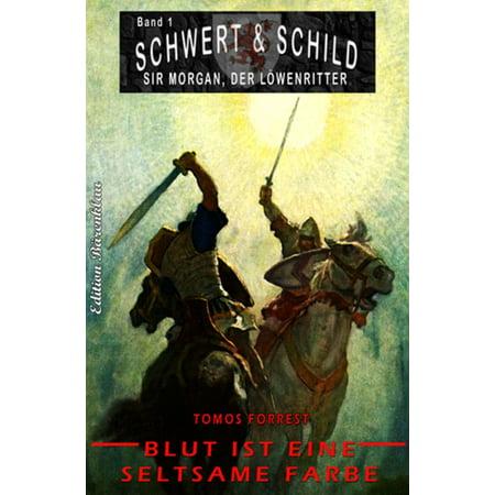 Schwert und Schild - Sir Morgan, der Löwenritter #1: Blut ist eine seltsame Farbe - eBook (Midnight Teal Farbe)