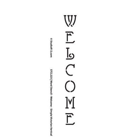 Welcome Stencil by StudioR12 | Simple Victorian Vertical Word Art - Mini 8 x 2-inch Reusable Mylar Template | Painting, Chalk, Mixed Media | Use for Journaling, DIY Home Decor - Original Mini Painting