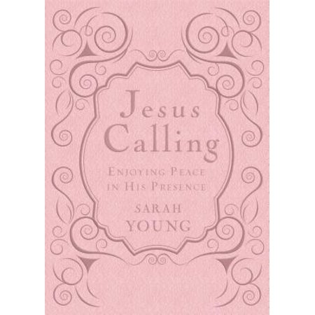 - Jesus Calling - Deluxe Edition Pink Cover : Enjoying Peace in His Presence