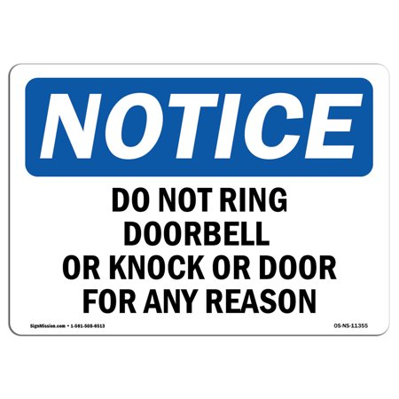 OSHA Notice Sign - Do Not Ring Doorbell Or Knock On Door For | Choose from: Aluminum, Rigid Plastic or Vinyl Label Decal | Protect Your Business, Work Site, Warehouse - Doorbell Plaque